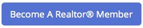 Become A Realtor® Member